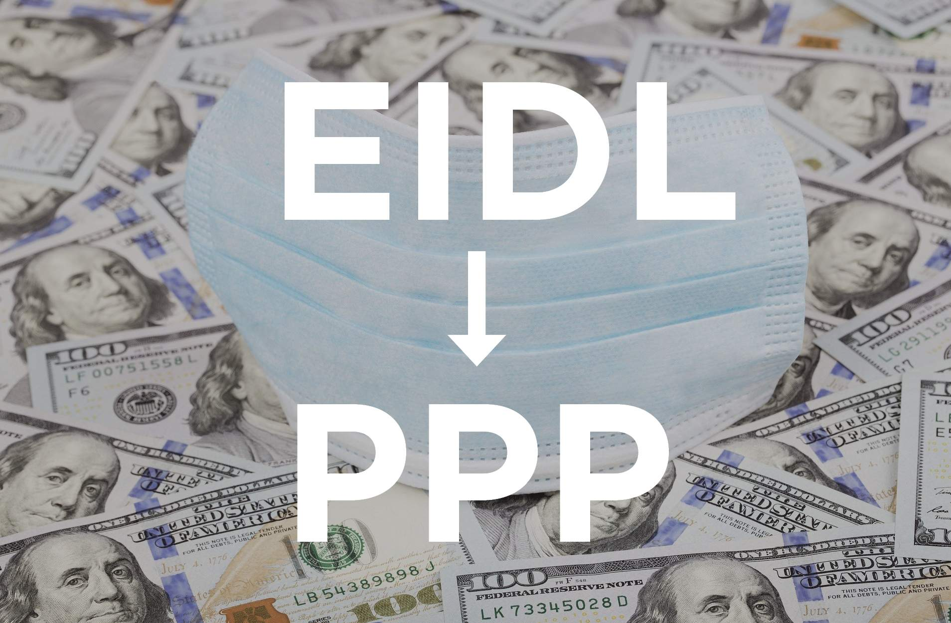 How the PPP and EIDL Will Affect Your 2020 Taxes